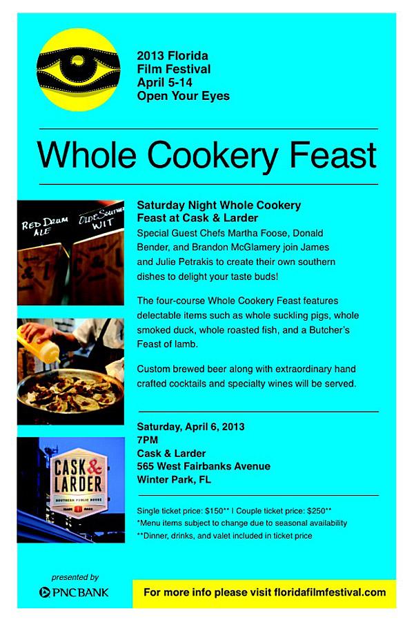 Saturday Night Whole Cookery Feast - Florida Film Festival 2013