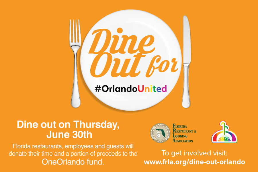 Dine Out For #OrlandoUnited Today, June 30th!